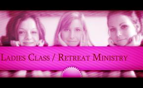 Ladies Class/Retreat