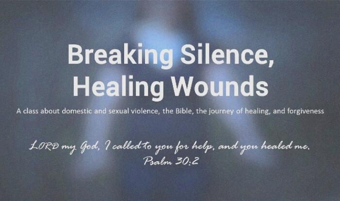 Breaking Silence, Healing Wounds