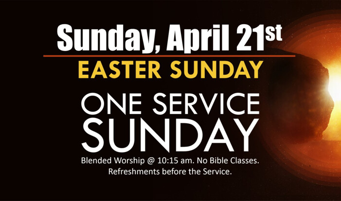 One Service Sunday- Easter