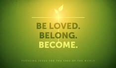 Become: pursuing Jesus for the sake of the world